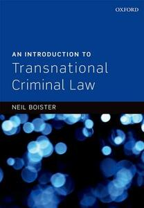 An Introduction to Transnational Criminal Law - Neil Boister - cover