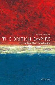 The British Empire: A Very Short Introduction - Ashley Jackson - cover