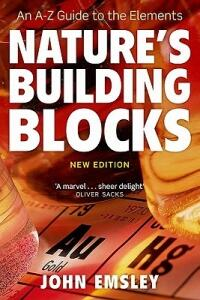 Nature's Building Blocks: An A-Z Guide to the Elements - John Emsley - cover