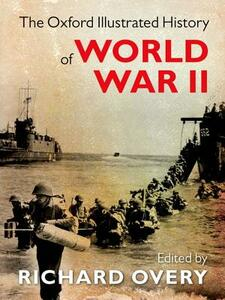 The Oxford Illustrated History of World War Two - Richard Overy - cover