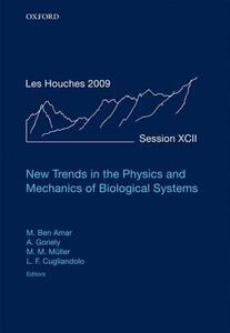 New Trends in the Physics and Mechanics of Biological Systems: Lecture Notes of the Les Houches Summer School: Volume 92, July 2009 - cover