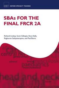 SBAs for the Final FRCR 2A - Richard Lindsay,Scott Gillespie,Rory Kelly - cover