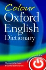 Colour Oxford English Dictionary - Oxford Dictionaries - cover