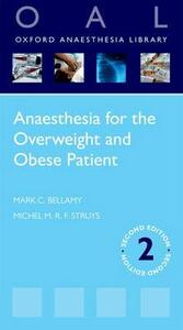 Anaesthesia for the Overweight and Obese Patient - Mark C. Bellamy,Michel M. R. F. Struys - cover