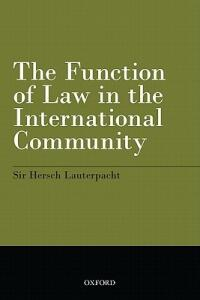 The Function of Law in the International Community - Hersch Lauterpacht - cover