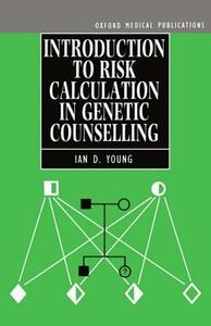 Introduction to Risk Calculation in Genetic Counselling - Ian D. Young - cover