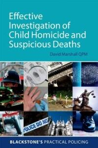 Effective Investigation of Child Homicide and Suspicious Deaths - David Marshall - cover