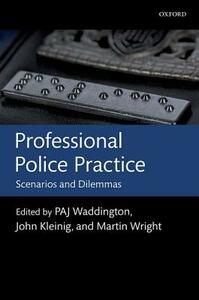 Professional Police Practice: Scenarios and Dilemmas - cover