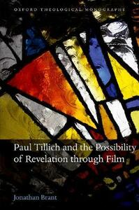 Paul Tillich and the Possibility of Revelation through Film - Jonathan Brant - cover