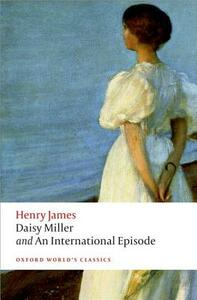 Daisy Miller and An International Episode - Henry James - cover