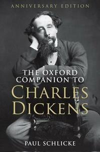 The Oxford Companion to Charles Dickens: Anniversary edition - cover