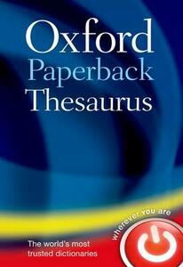 Oxford Paperback Thesaurus - Oxford Dictionaries - cover