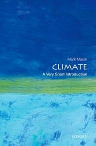 Climate: A Very Short Introduction - Mark A. Maslin - cover