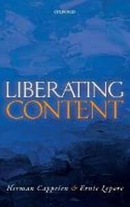 Liberating Content - Herman Cappelen,Ernie Lepore - cover