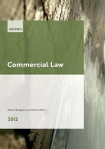 Commercial Law 2012: LPC Guide - Robert Bradgate,Fidelma White - cover