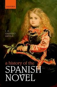 A History of the Spanish Novel - cover