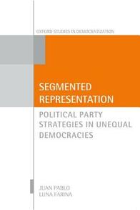 Segmented Representation: Political Party Strategies in Unequal Democracies - Juan Pablo Luna - cover