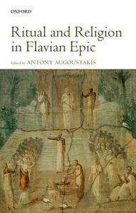 Ritual and Religion in Flavian Epic - cover