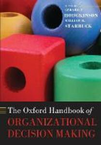 The Oxford Handbook of Organizational Decision Making - cover
