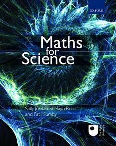 Maths for Science - Sally Jordan,Shelagh Ross,Pat Murphy - cover