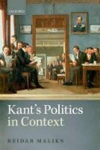 Kant's Politics in Context - Reidar Maliks - cover