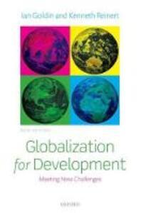 Globalization for Development: Meeting New Challenges - Ian Goldin,Kenneth A. Reinert - cover