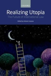 Realizing Utopia: The Future of International Law - cover