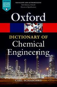 A Dictionary of Chemical Engineering - Carl Schaschke - cover