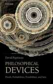 Libro in inglese Philosophical Devices: Proofs, Probabilities, Possibilities, and Sets David Papineau