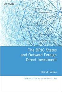 The BRIC States and Outward Foreign Direct Investment - David Collins - cover