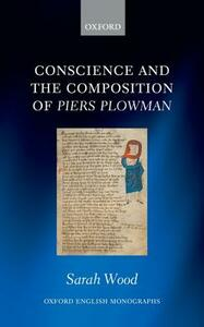 Conscience and the Composition of Piers Plowman - Sarah Wood - cover