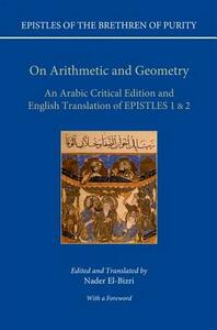 On Arithmetic & Geometry: An Arabic Critical Edition and English Translation of Epistles 1-2 - cover