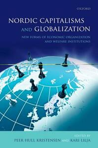 Nordic Capitalisms and Globalization: New Forms of Economic Organization and Welfare Institutions - cover