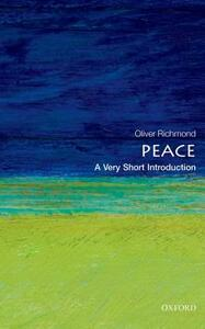 Peace: A Very Short Introduction - Oliver P. Richmond - cover