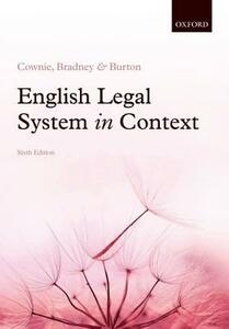 English Legal System in Context 6e - Fiona Cownie,Anthony Bradney,Mandy Burton - cover