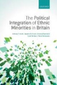 The Political Integration of Ethnic Minorities in Britain - Anthony F. Heath,Stephen D. Fisher,Gemma Rosenblatt - cover