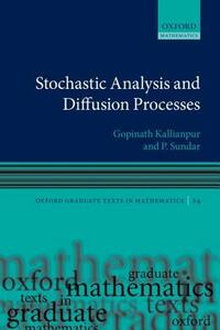 Stochastic Analysis and Diffusion Processes - Gopinath Kallianpur,Pushpa Sundar - cover