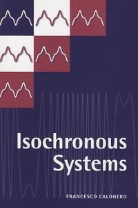 Isochronous Systems - Francesco Calogero - cover
