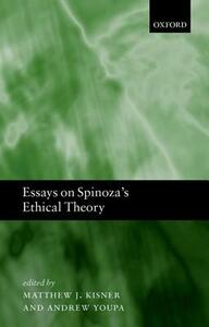 Essays on Spinoza's Ethical Theory - cover