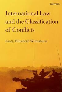 International Law and the Classification of Conflicts - cover