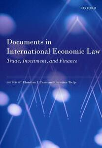 Documents in International Economic Law: Trade, Investment, and Finance - cover