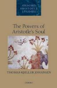 The Powers of Aristotle's Soul - Thomas Kjeller Johansen - cover