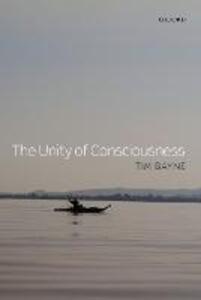 The Unity of Consciousness - Tim Bayne - cover