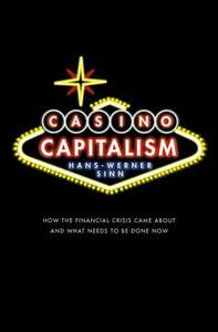 Casino Capitalism: How the Financial Crisis Came About and What Needs to be Done Now - Hans-Werner Sinn - cover