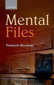 Mental Files - Francois Recanati - cover