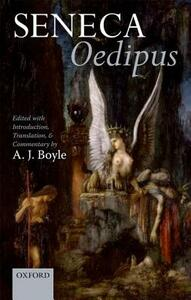 Seneca: Oedipus: Edited with Introduction, Translation, and Commentary - cover