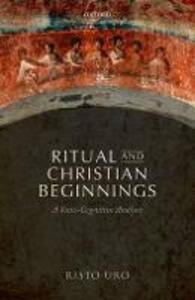 Ritual and Christian Beginnings: A Socio-Cognitive Analysis - Risto Uro - cover