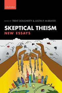Skeptical Theism: New Essays - cover