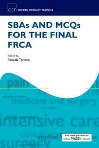 SBAs and MCQs for the Final FRCA - cover