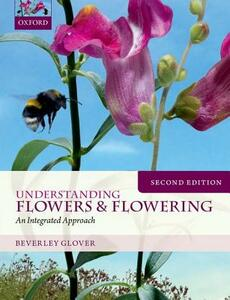 Understanding Flowers and Flowering Second Edition - Beverley Glover - cover